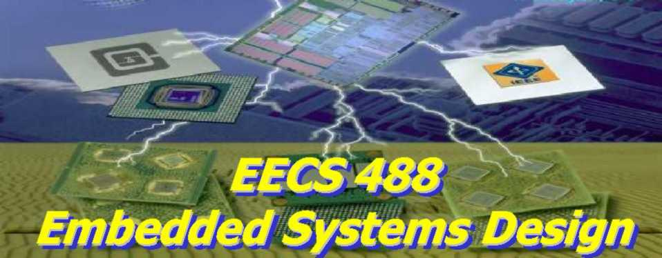 EECS 488: Embedded Systems Design